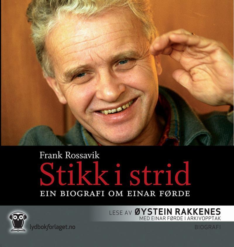 Bokomslag til Stikk i strid av Frank Rossavik