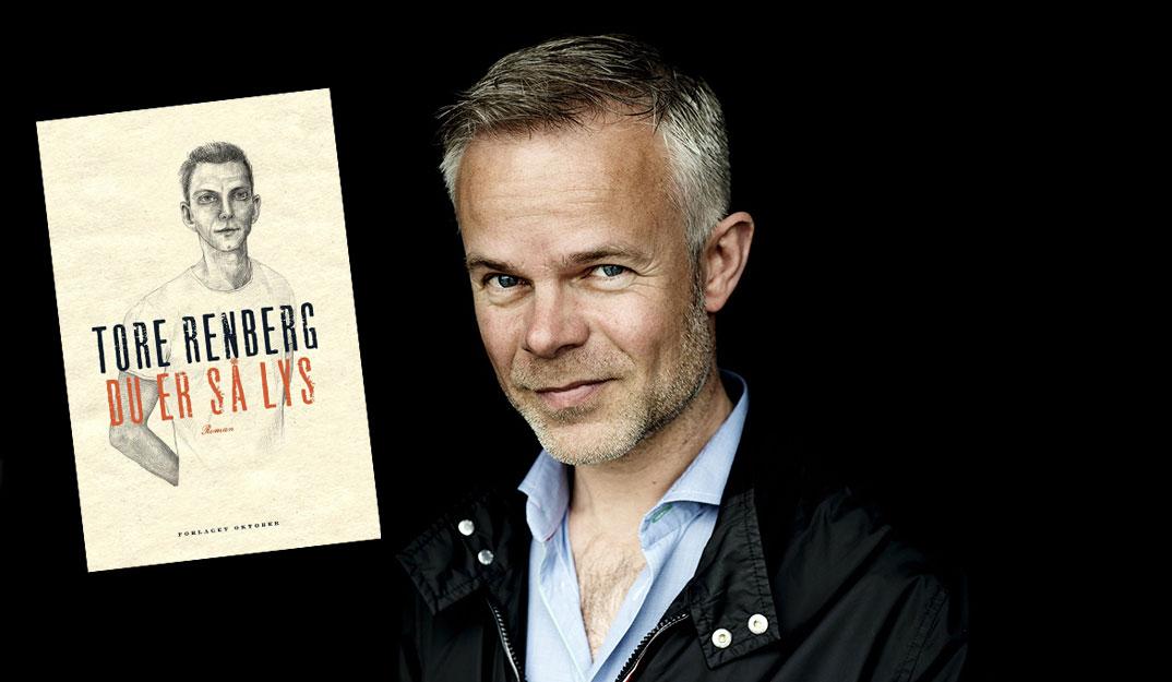 Omslag for boka «Du er så lys» av Tore Renberg: Utruleg spennande om det kvardagslege